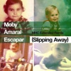 Escapar (Slipping Away) [feat. Amaral] [MHC Extended Remix] - Single, Moby