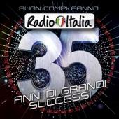 Buon compleanno Radio Italia - 35 anni di grandi successi - Various Artists