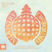 Recover 2017 - Ministry of Sound