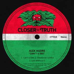 6. Alex Agore - Can't U See