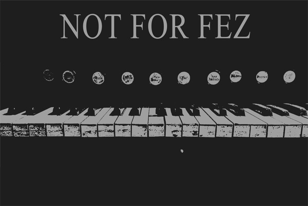 Not For Fez Podcast