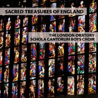 Sacred Treasures of England – The London Oratory Schola Cantorum Boys Choir