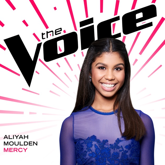 Mercy (The Voice Performance) - Single by Aliyah Moulden