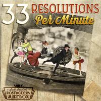33 Resolutions Per Minute, Scott Bradlee's Postmodern Jukebox