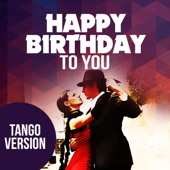 Happy Birthday To You (Tango Version)