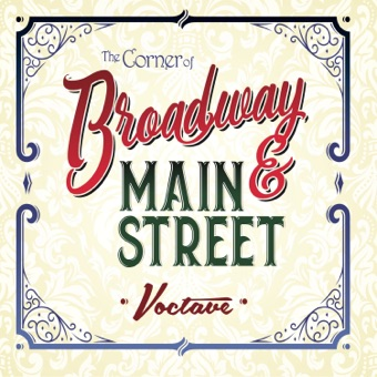 The Corner of Broadway and Main Street – Voctave