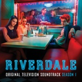 Riverdale (Original Television Soundtrack) [Season 1] - Riverdale Cast Cover Art