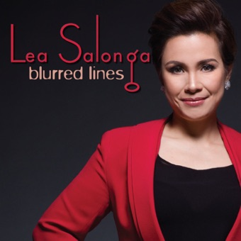 Blurred Lines – Lea Salonga