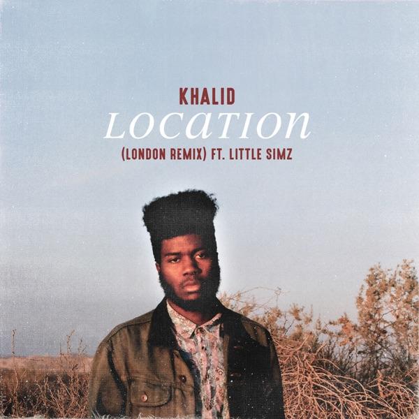 Location London Remix feat Little Simz - Single Khalid CD cover