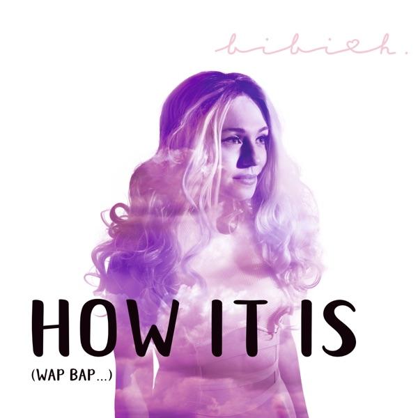 Bibi H.-How It Is (Wap Bap   )-CDS-FLAC-2017-VOLDiES Download