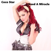 I Need a Miracle (Radio Mix) - Coco Star