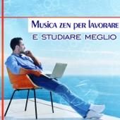 Musica zen per lavorare e studiare meglio - Relax, concentrazione intensiva, la pace della mente, migliori prestazioni sul posto di lavoro, l'apprendimento, yoga in ufficio