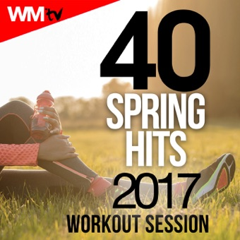 40 Spring Hits 2017 Workout Session (Unmixed Compilation for Fitness & Workout 128 – 160 Bpm / 32 Count) – Various Artists