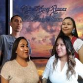 Nakoa Heavyrunner & the Bearhead Sisters