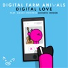 Digital Love (feat. Hailee Steinfeld) [Acoustic Version] - Single, Digital Farm Animals