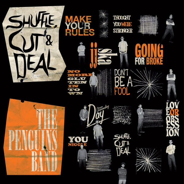 Shuffle, Cut & Deal | The Penguins Band