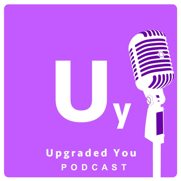 Upgraded You Podcast