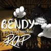 Bendy and the Ink Machine Rap - Single