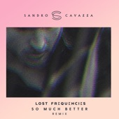 So Much Better (Remix) - Single