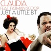 A Little Bit (feat. Fatman Scoop) [Spencer & Hill Airplay Mix] - Single, Claudia