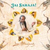 Jai Sahaja! Live Bhajans