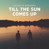 Till the Sun Comes Up