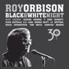 Black & White Night 30, Roy Orbison