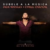 Súbele a la Música - Jhon Mindiola & Camilo Carvajal