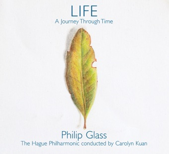 LIFE: A Journey Through Time – Philip Glass, Residentie Orkest, Carolyn Kuan & Michael Riesman
