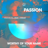 Worthy of Your Name (feat. Sean Curran)