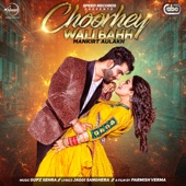 Choorhey Wali Bahh (with Gupz Sehra) - Mankirt Aulakh
