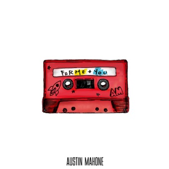 ForMe+You – Austin Mahone