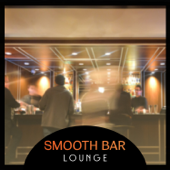Smooth Bar Lounge – Essential Jazz Relaxation, Instrumental Piano, Cool Jazz, Background Bar Music, Piano for Restaurant, Dinner Music