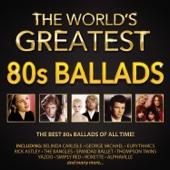The World's Greatest 80s Ballads