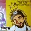 R.I.P YAMS (feat. A$AP Rocky) - Single, SpaceGhostPurrp