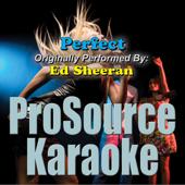 [Download] Perfect (Originally Performed By Ed Sheeran) [Karaoke] MP3