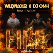 Willy Alcocer & Dj Omh - Fire (feat. Enery) - EP portada