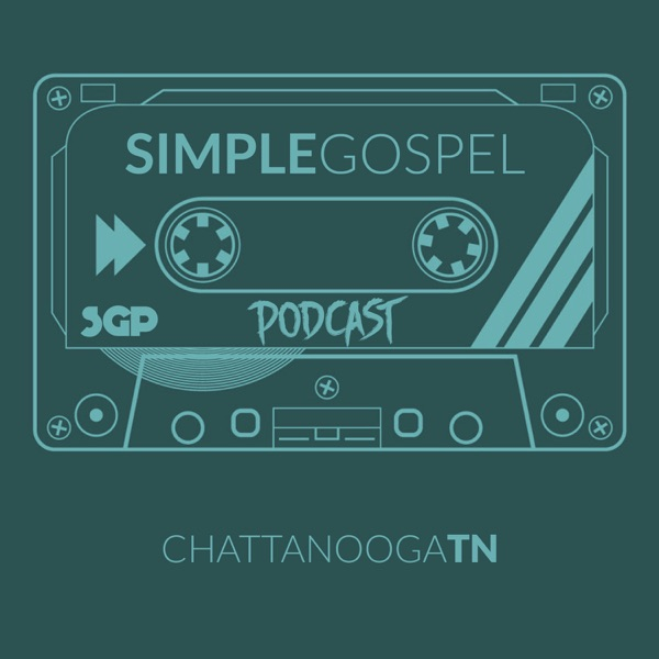 The Simple Gospel Podcast