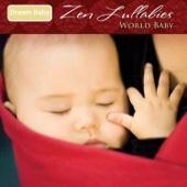 Zen Lullabies: World Baby