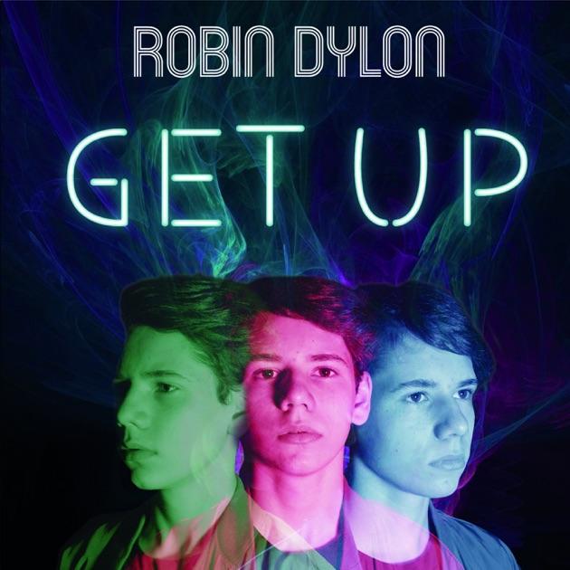 Get Up - Robin Dylon