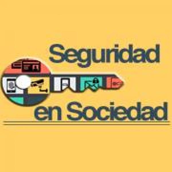 Podcast #SeguridadEnSociedad
