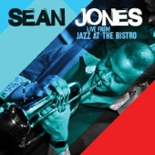 Live from Jazz at the Bistro - Sean Jones