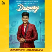 Drivery - Gurnam Bhullar & Deepak Dhillon