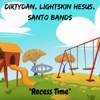 Recess Time (Deluxe) - Single