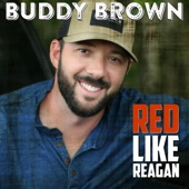 Buddy Brown - Red Like Reagan - EP  artwork