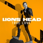 Lions Head - True Love Grafik