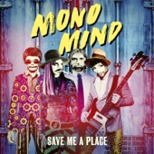 Save Me a Place (Bridge & Mountain Remix) - Mono Mind