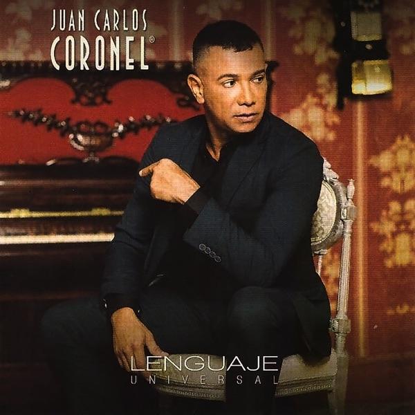 Juan Carlos Coronel - Lenguaje Universal (2017) [MP3 @320 Kbps]