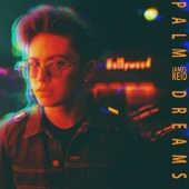 Palm Dreams - James Reid
