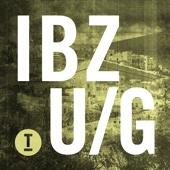 Ibiza Underground 2017 - Various Artists
